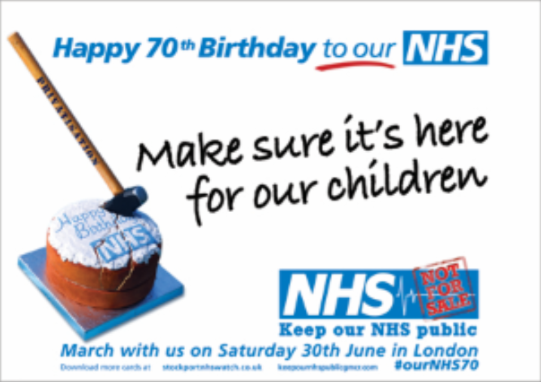 Nhs 70th Birthday Card Campaign Keep Our Nhs Public