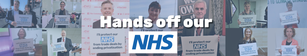 Hands off Our NHS banner showing MPs
