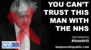 Boris Johnson: You can't trust this man with the NHS