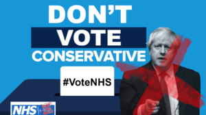 Don't vote Conservative #voteNHS